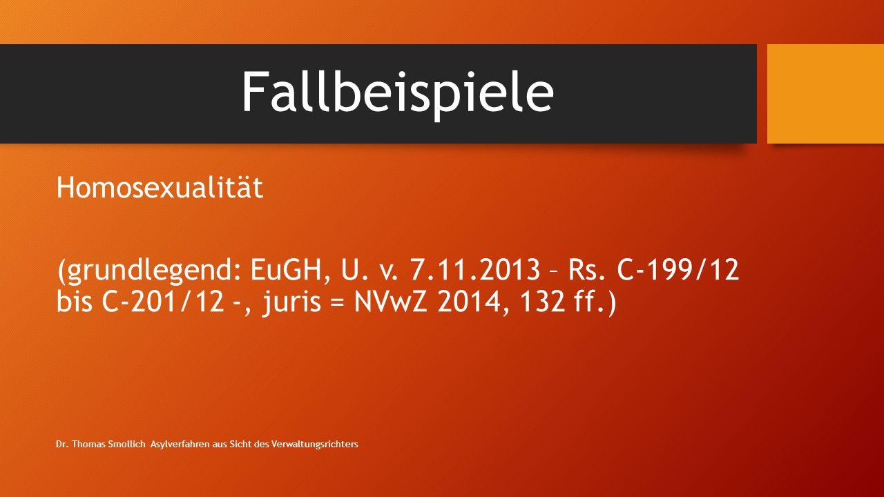 Fallbeispiele Homosexualität (grundlegend: EuGH, U.