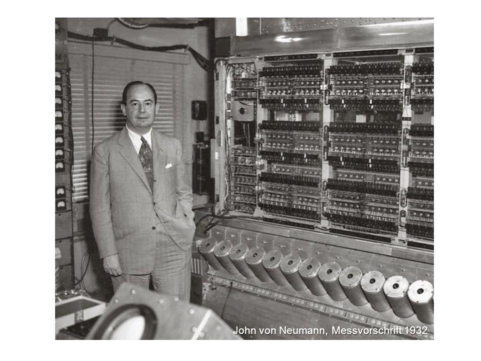 John von Neumann, Messvorschrift 1932