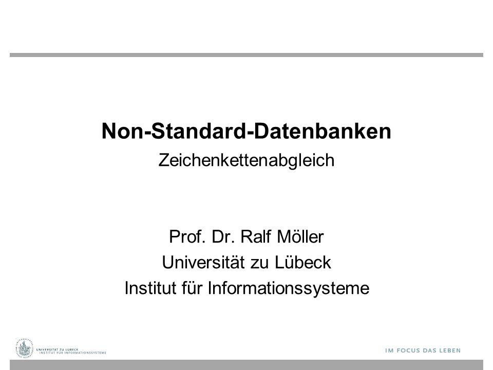 Non-Standard-Datenbanken Zeichenkettenabgleich Prof.