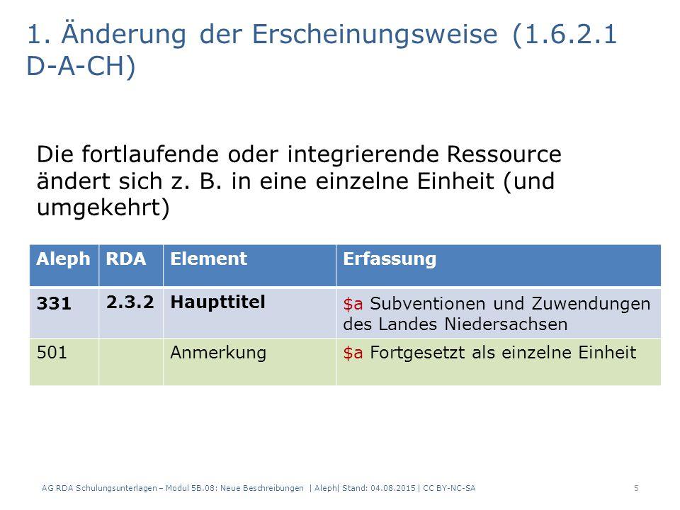 5 AlephRDAElementErfassung 331 2.3.2Haupttitel $a Subventionen und Zuwendungen des Landes Niedersachsen 501 Anmerkung$a Fortgesetzt als einzelne Einheit 1.