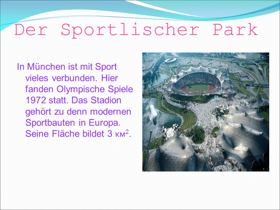 Der Sportlischer Park In München ist mit Sport vieles verbunden.