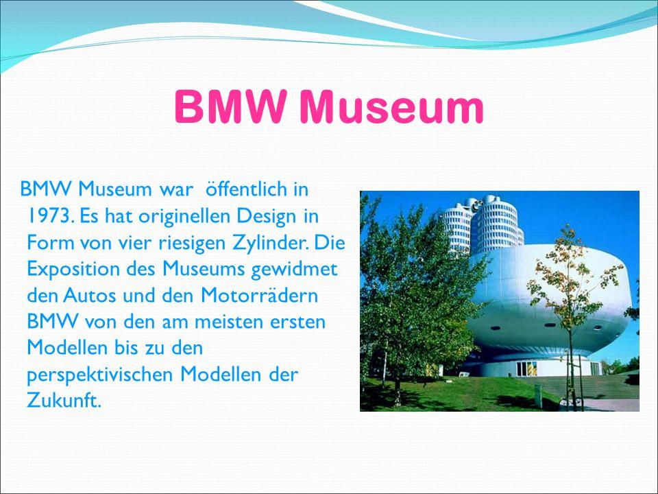 BMW Museum BMW Museum war öffentlich in 1973.