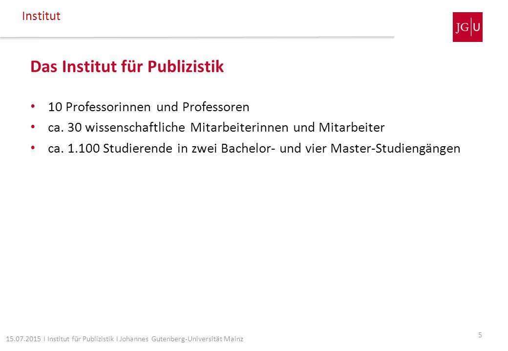 Studentische Initiativen Fachschaft Publizistik Kommoguntia Studentische Initiativen 26 15.07.2015 I Institut für Publizistik I Johannes Gutenberg-Universität Mainz