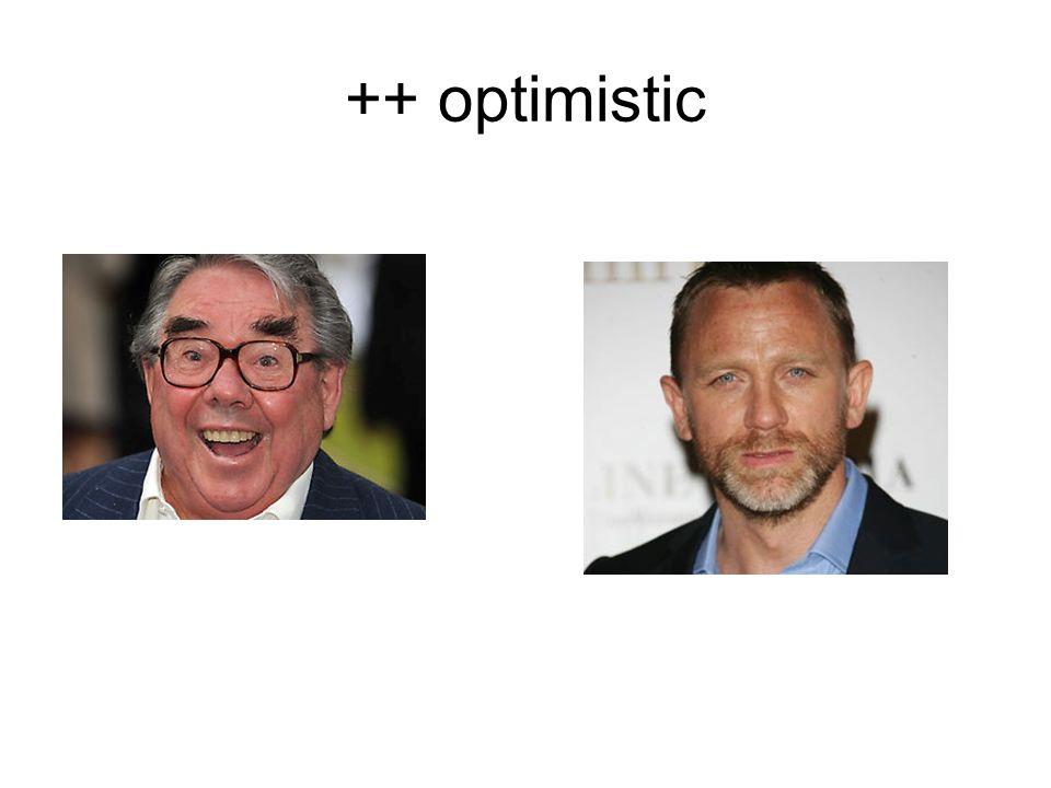 ++ optimistic