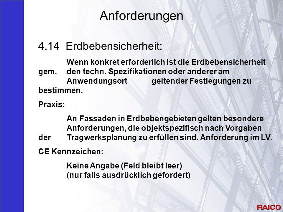 Anforderungen 4.14 Erdbebensicherheit: Wenn konkret erforderlich ist die Erdbebensicherheit gem.