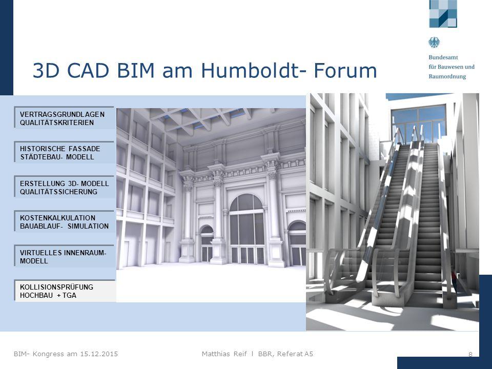 """BIM- Kongress am 15.12.2015Matthias Reif I BBR, Referat A5 19 Besondere Leistungen: """"3D Gebäudemodellbearbeitung und Datenaustausch Erstellung eines bauteilorientierten 3D- Gebäudedatenmodells in einer Bearbeitungstiefe, in der alle Konstruktionsbauteile dargestellt werden Integration der fachspezifischen Bauwerksteilmodelle TGA (3D- Daten gewerkebezogener Anlagengruppen) in das Architekturmodell Allgemeine Vorgaben: 1."""