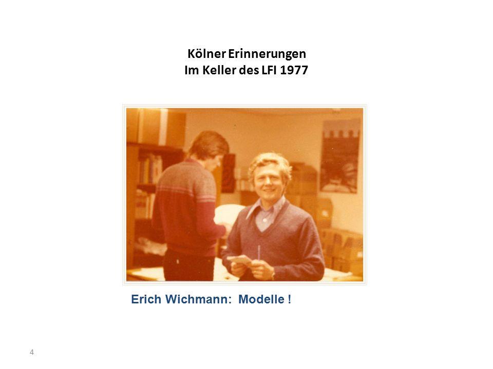 Kölner Erinnerungen Im Keller des LFI-Gebäudes 1977 - 1984 Mein erster Kongressvortrag war auf der GMDS-Tagung 1978 in Köln Chairman: Prof Schneider aus Hannover Thema: Modell der Blutbildung