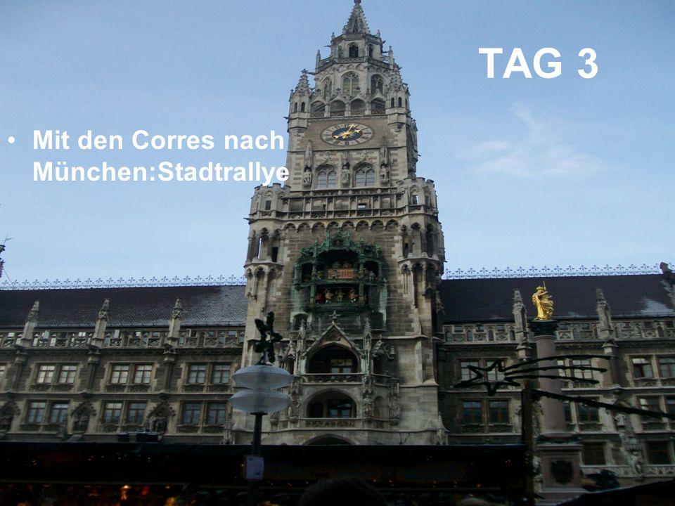 TAG 3 Mit den Corres nach München:Stadtrallye
