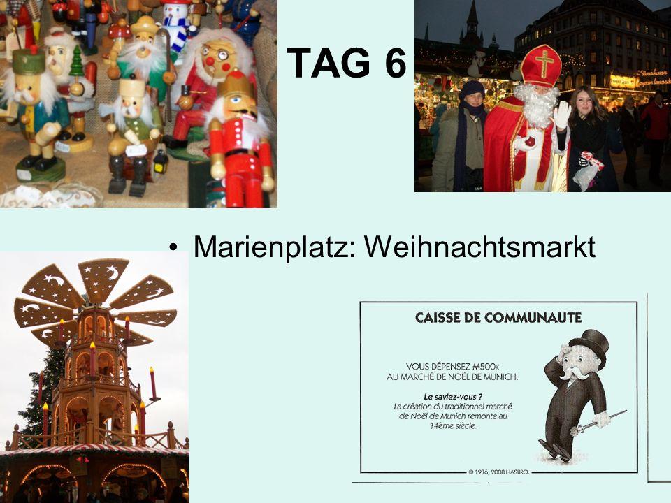 TAG 6 Marienplatz: Weihnachtsmarkt