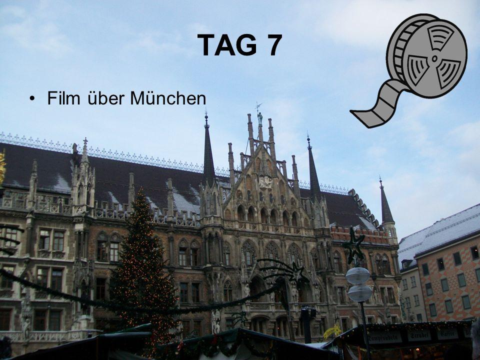 Film über München TAG 7