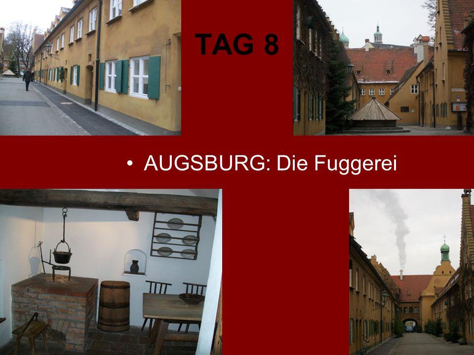 TAG 8 AUGSBURG: Die Fuggerei