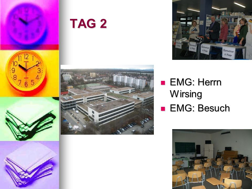 TAG 2 EMG: Herrn Wirsing EMG: Herrn Wirsing EMG: Besuch EMG: Besuch