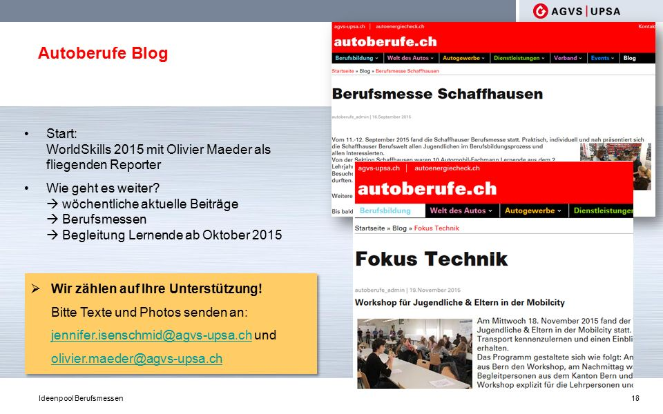 Autoberufe Blog 18 Start: WorldSkills 2015 mit Olivier Maeder als fliegenden Reporter Wie geht es weiter.