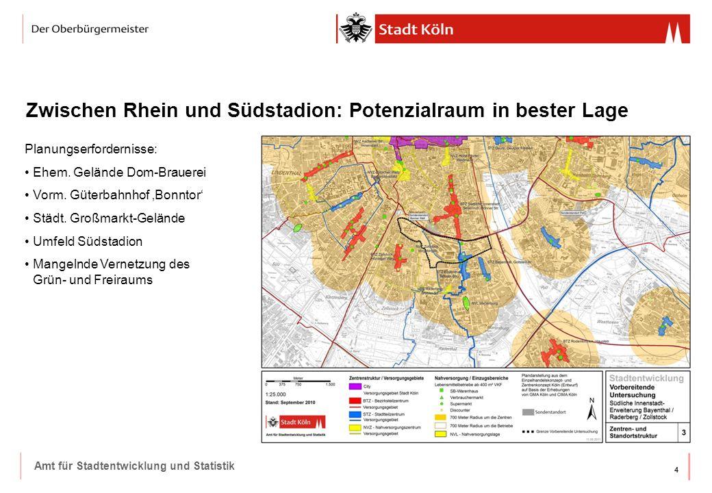 44 Amt für Stadtentwicklung und Statistik Zwischen Rhein und Südstadion: Potenzialraum in bester Lage Planungserfordernisse: Ehem. Gelände Dom-Brauere