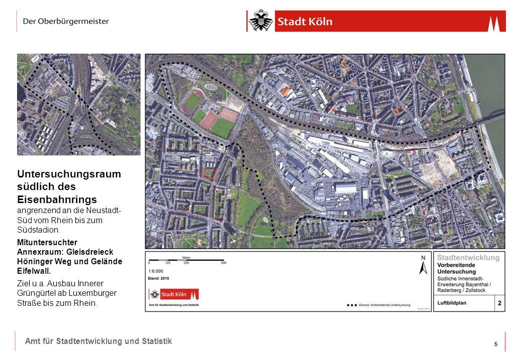 55 Amt für Stadtentwicklung und Statistik Untersuchungsraum südlich des Eisenbahnrings angrenzend an die Neustadt- Süd vom Rhein bis zum Südstadion.