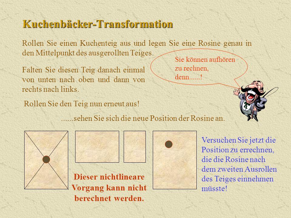 Kuchenbäcker-Transformation Rollen Sie einen Kuchenteig aus und legen Sie eine Rosine genau in den Mittelpunkt des ausgerollten Teiges. Versuchen Sie