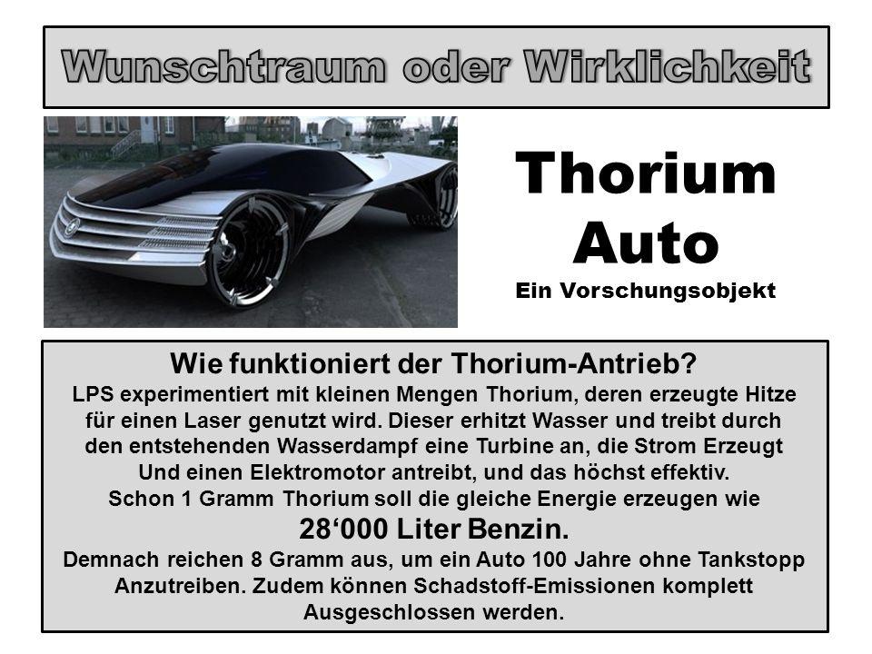 Wie funktioniert der Thorium-Antrieb? LPS experimentiert mit kleinen Mengen Thorium, deren erzeugte Hitze für einen Laser genutzt wird. Dieser erhitzt