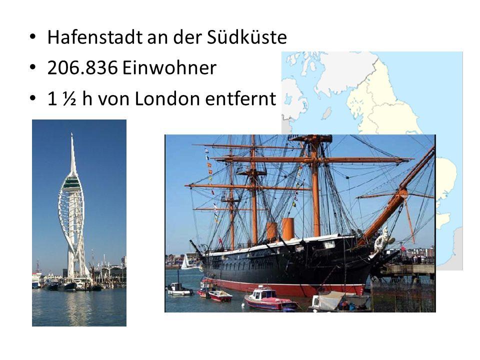 Hafenstadt an der Südküste 206.836 Einwohner 1 ½ h von London entfernt