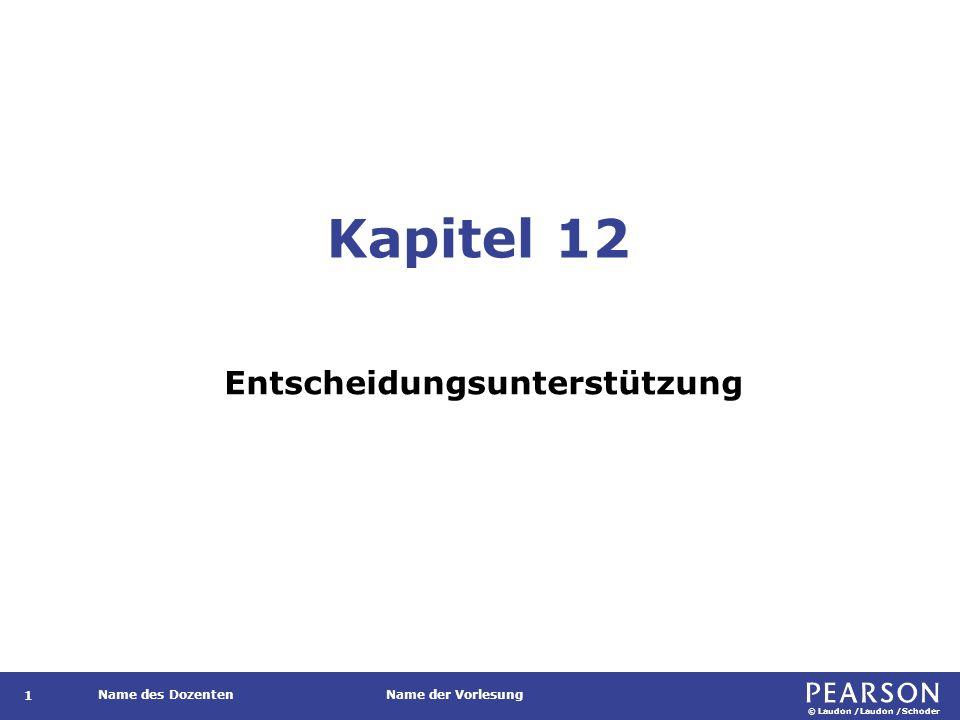 © Laudon /Laudon /Schoder Name des DozentenName der Vorlesung Gliederung 1.