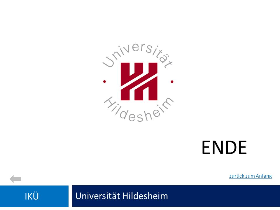 ENDE Universität Hildesheim IKÜ zurück zum Anfang