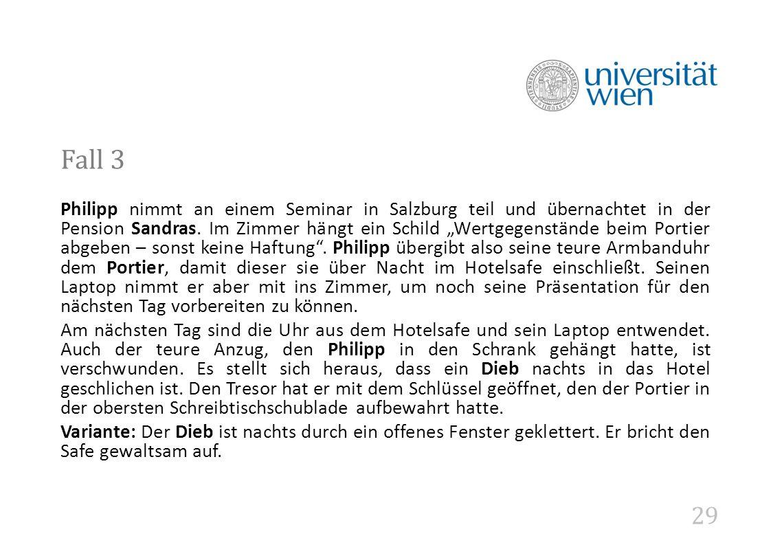 29 Fall 3 Philipp nimmt an einem Seminar in Salzburg teil und übernachtet in der Pension Sandras.