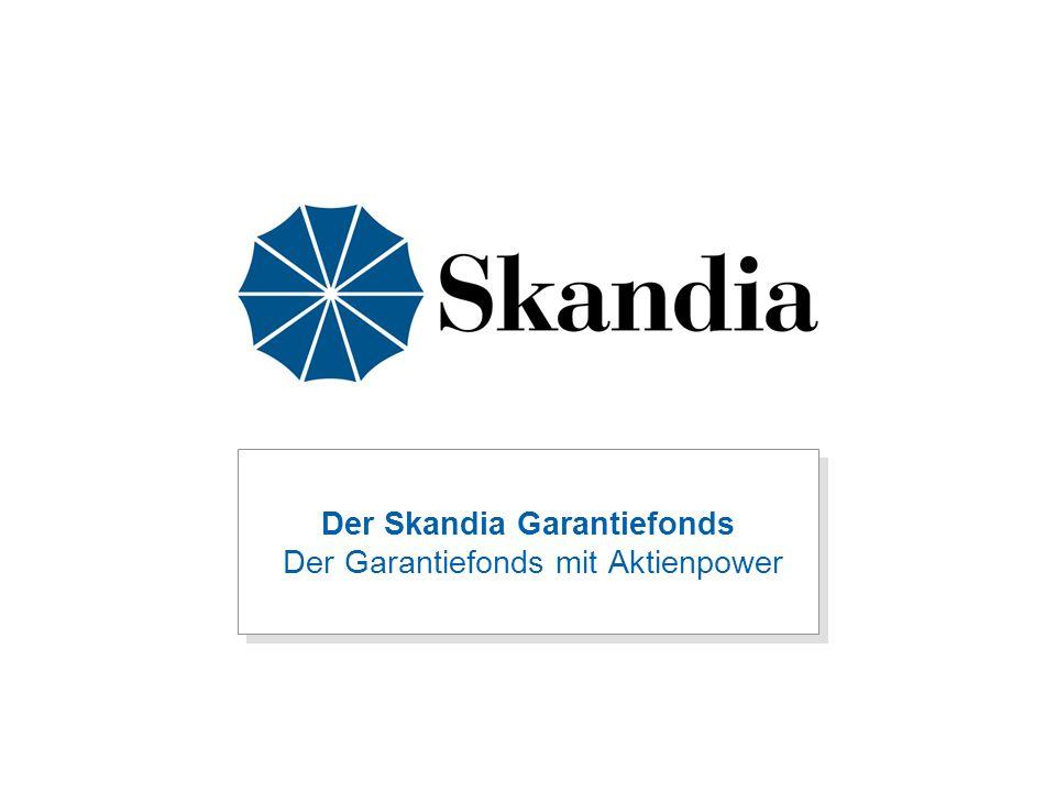 """2 Skandia Garantiefonds  Renditestark durch hohe Aktienquote und Investment """"qualified by Skandia ."""