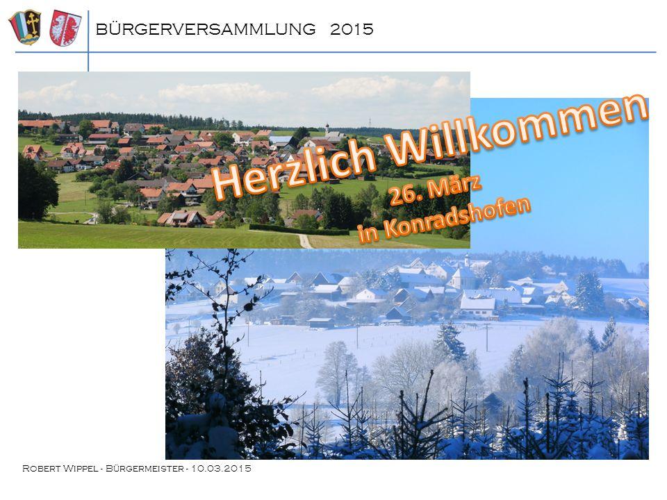 BÜRGERVERSAMMLUNG 2015 Zuschuss für Gräben und Feldwege Finanzierung für 2015: Jagd-Scherstetten: 2.000€ Jagd-Konradshofen: 1.200€ Gemeinde: 7.000€ (1/3 Ko; 2/3 Sche) Finanzierung für 2015: Jagd-Scherstetten: 2.000€ Jagd-Konradshofen: 1.200€ Gemeinde: 7.000€ (1/3 Ko; 2/3 Sche) Finanzierung in 2014: Jagd-Scherstetten: 2.500€ Jagd-Konradshofen: 1.500€ Gemeinde: 7.000€ (1/3 Ko; 2/3 Sche) Finanzierung in 2014: Jagd-Scherstetten: 2.500€ Jagd-Konradshofen: 1.500€ Gemeinde: 7.000€ (1/3 Ko; 2/3 Sche)