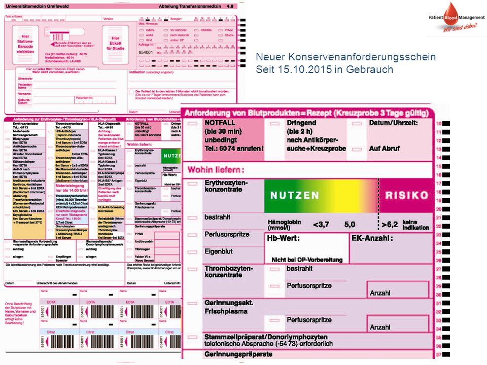 Neuer Konservenanforderungsschein Seit 15.10.2015 in Gebrauch