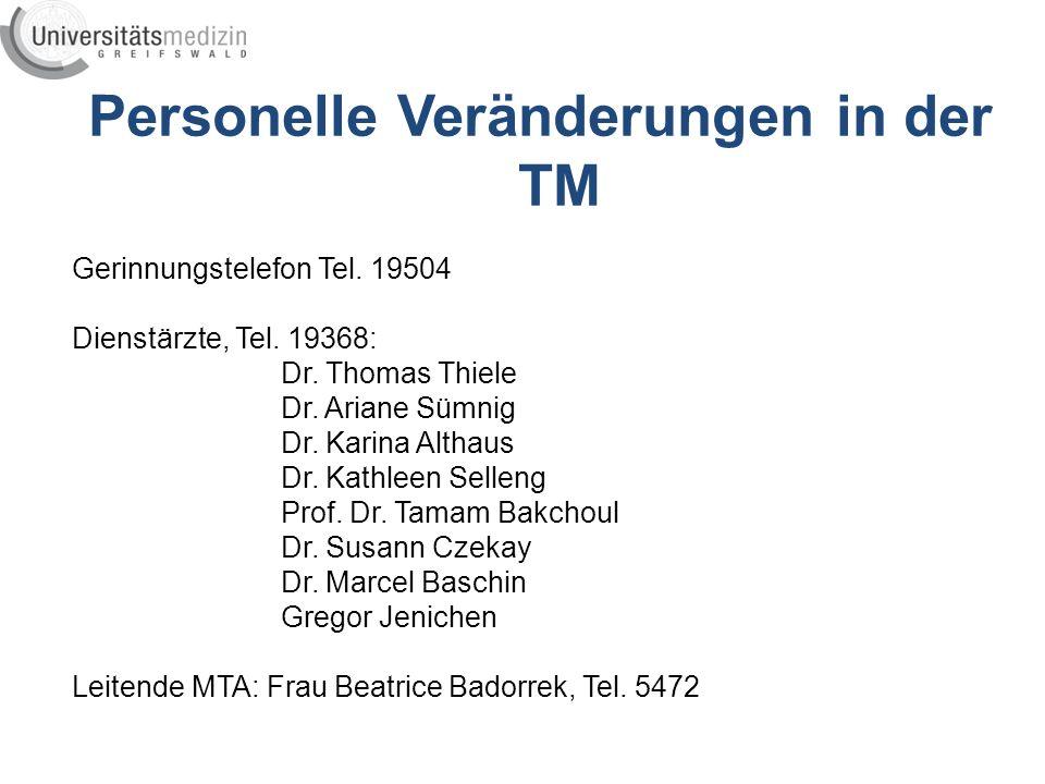 Personelle Veränderungen in der TM Gerinnungstelefon Tel.