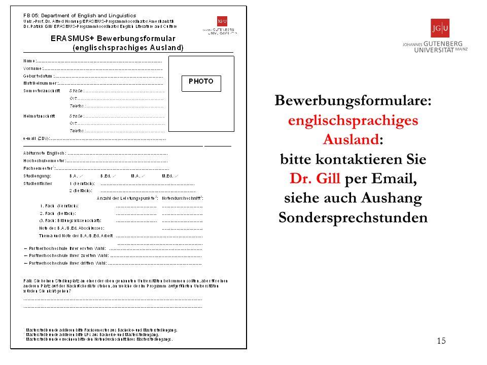 Bewerbungsformulare: englischsprachiges Ausland: bitte kontaktieren Sie Dr.