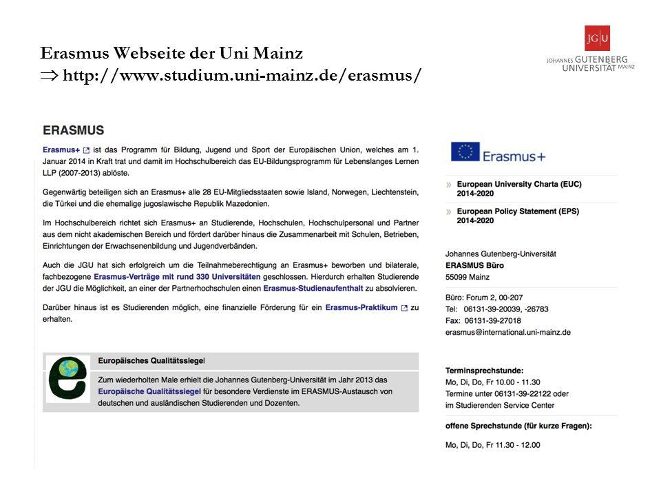 5 Erasmus Webseite der Uni Mainz  http://www.studium.uni-mainz.de/erasmus/