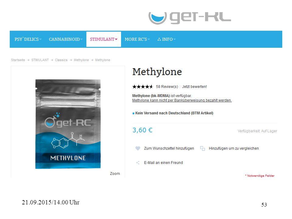 52 Ephedron - Methcathinon Ethcathinon - N-EthylcathinonNorephedrin Methylon - MDMC (3,4-Methylendioxy-N-methylcathinon)