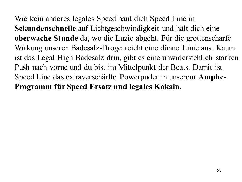 57 Beschreibung: Speed Line ist die Linie Geschwindigkeit, die den Unterschied macht. Der Speed Ersatz knallt ohne Umwege und Verzögerung in jedem dei
