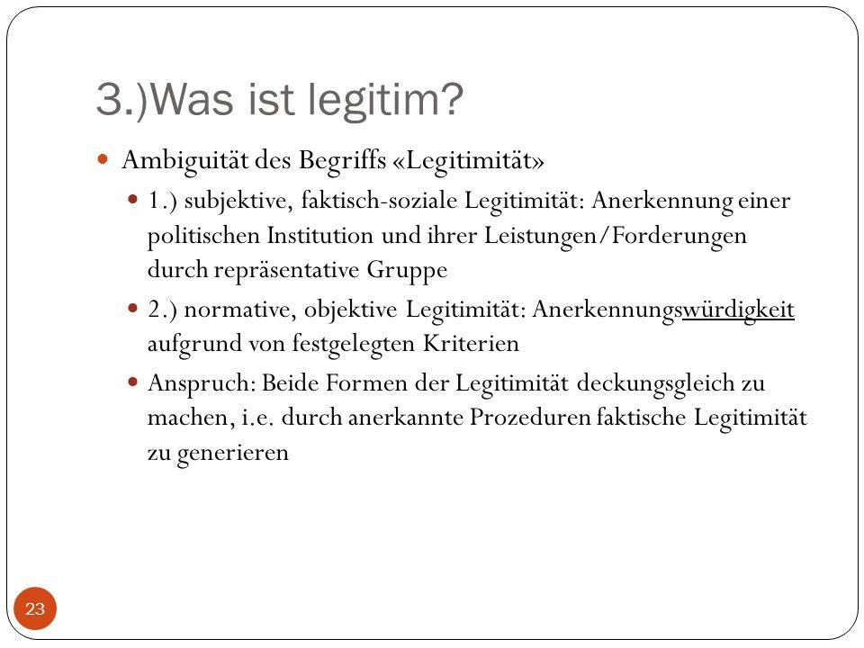 3.)Was ist legitim.
