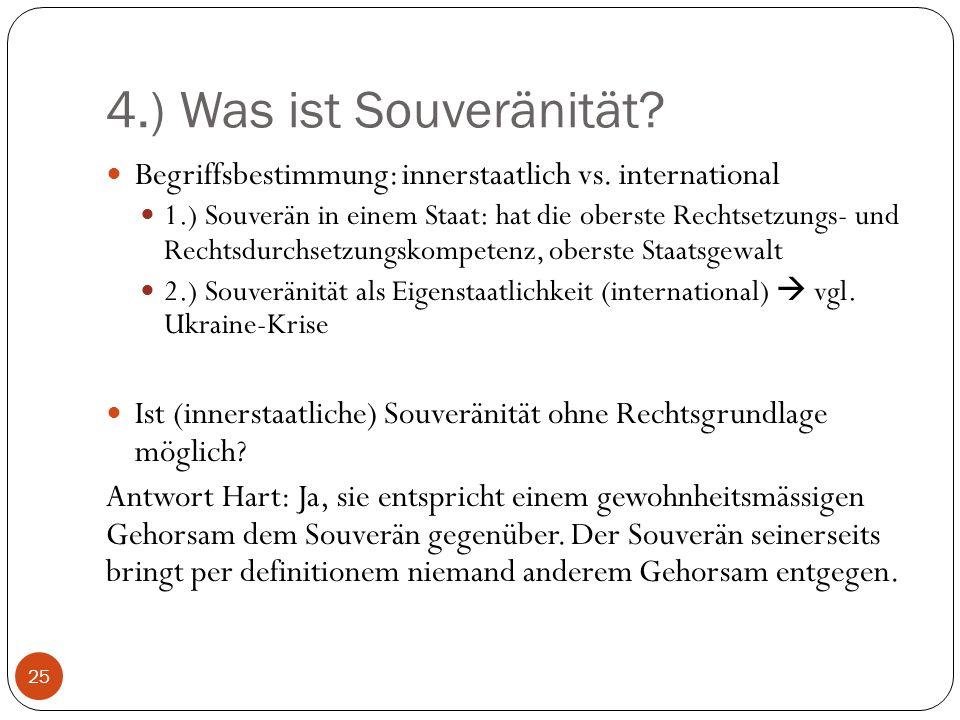 4.) Was ist Souveränität.Begriffsbestimmung: innerstaatlich vs.