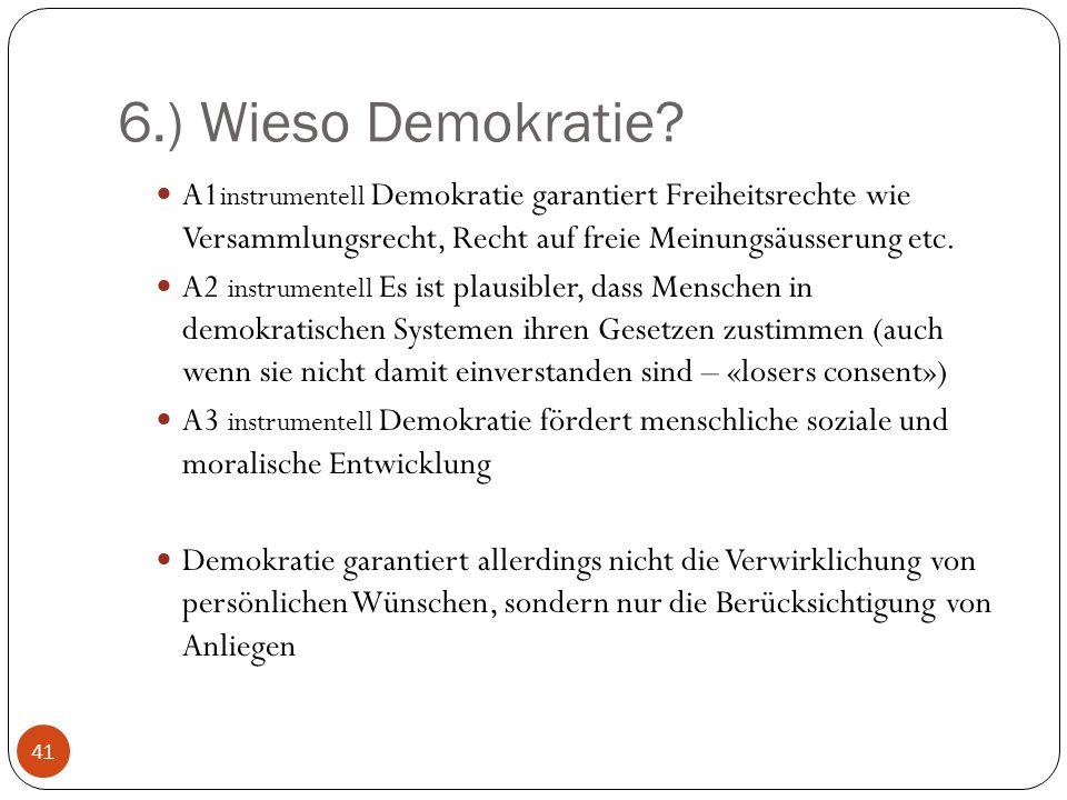 6.) Wieso Demokratie.