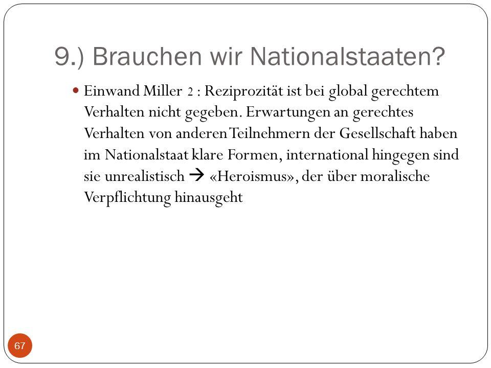9.) Brauchen wir Nationalstaaten.