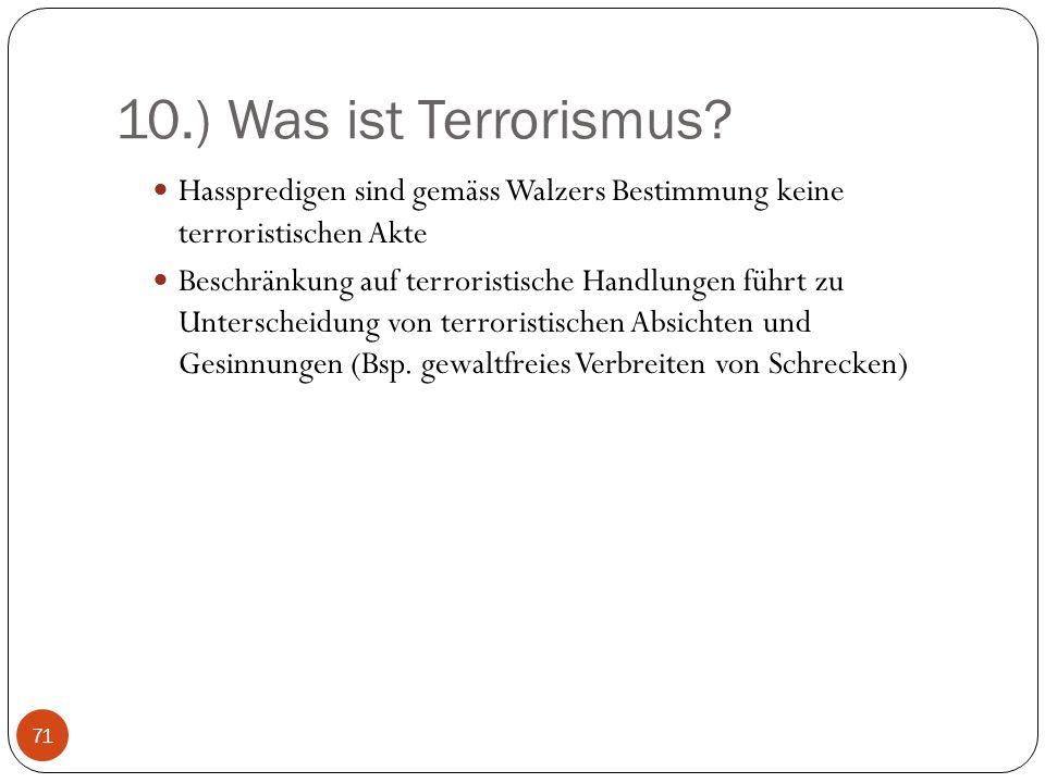 10.) Was ist Terrorismus.
