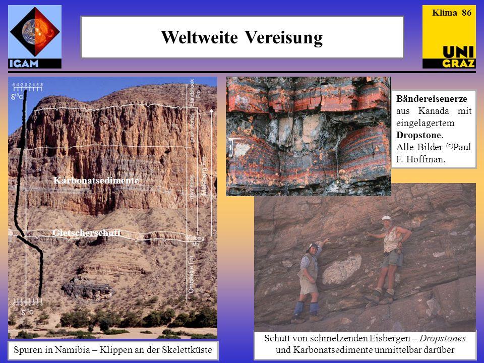 Weltweite Vereisung Spuren in Namibia – Klippen an der Skelettküste Bändereisenerze aus Kanada mit eingelagertem Dropstone.
