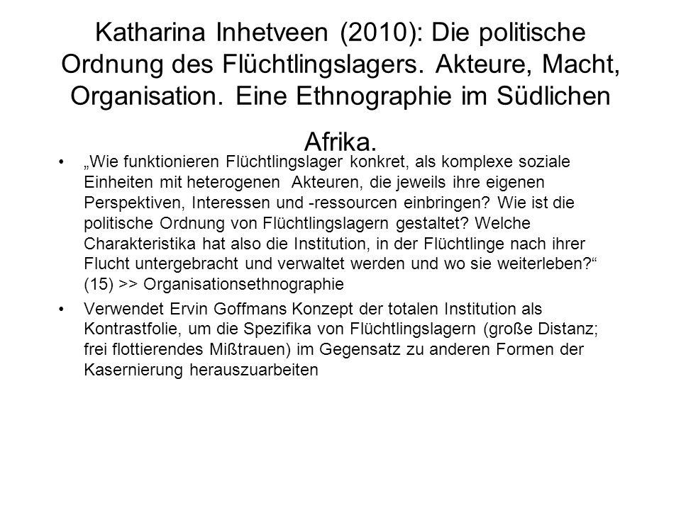 Katharina Inhetveen (2010): Die politische Ordnung des Flüchtlingslagers.