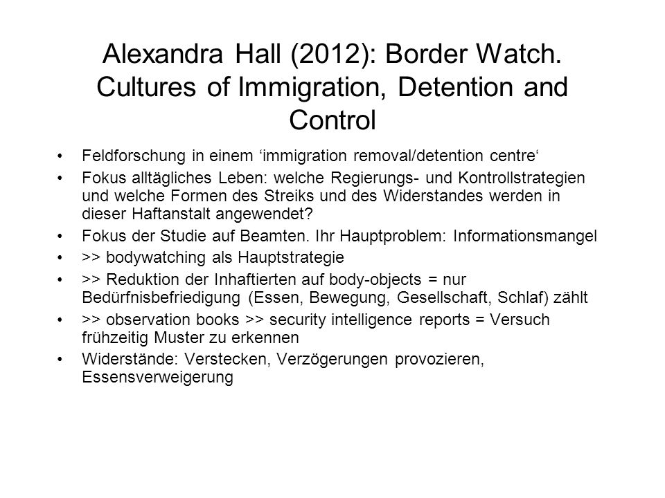 Alexandra Hall (2012): Border Watch.