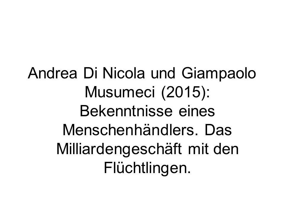 Andrea Di Nicola und Giampaolo Musumeci (2015): Вekenntnisse eines Menschenhändlers.