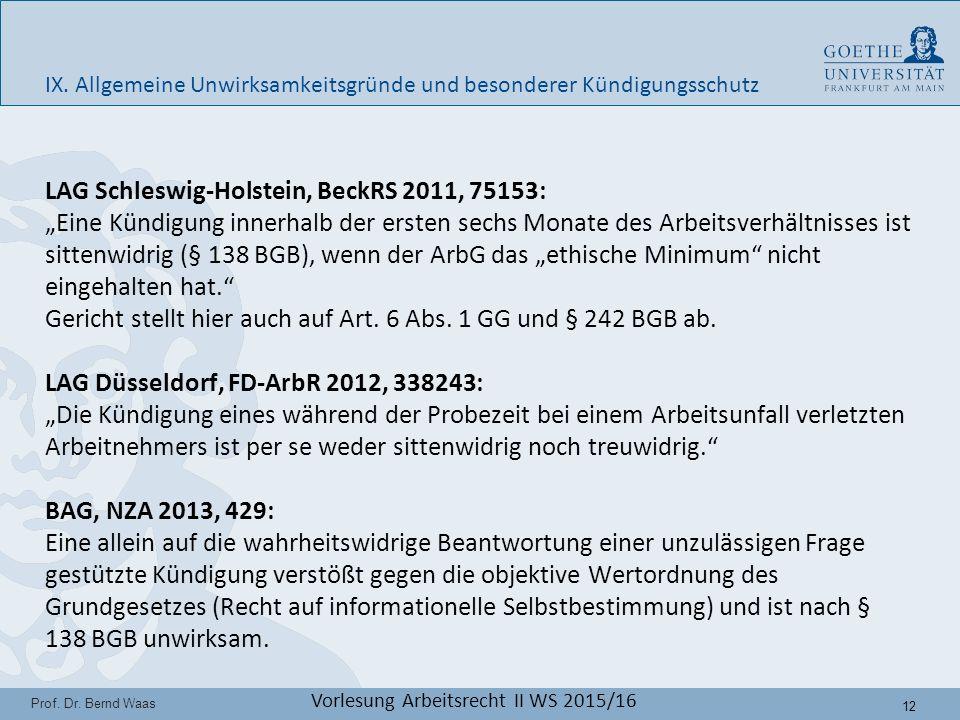 12 Prof. Dr. Bernd Waas Vorlesung Arbeitsrecht II WS 2015/16 IX.