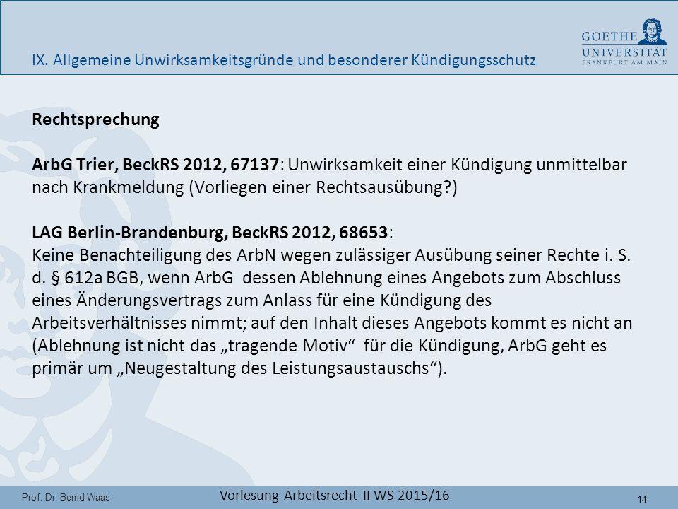14 Prof. Dr. Bernd Waas Vorlesung Arbeitsrecht II WS 2015/16 IX.
