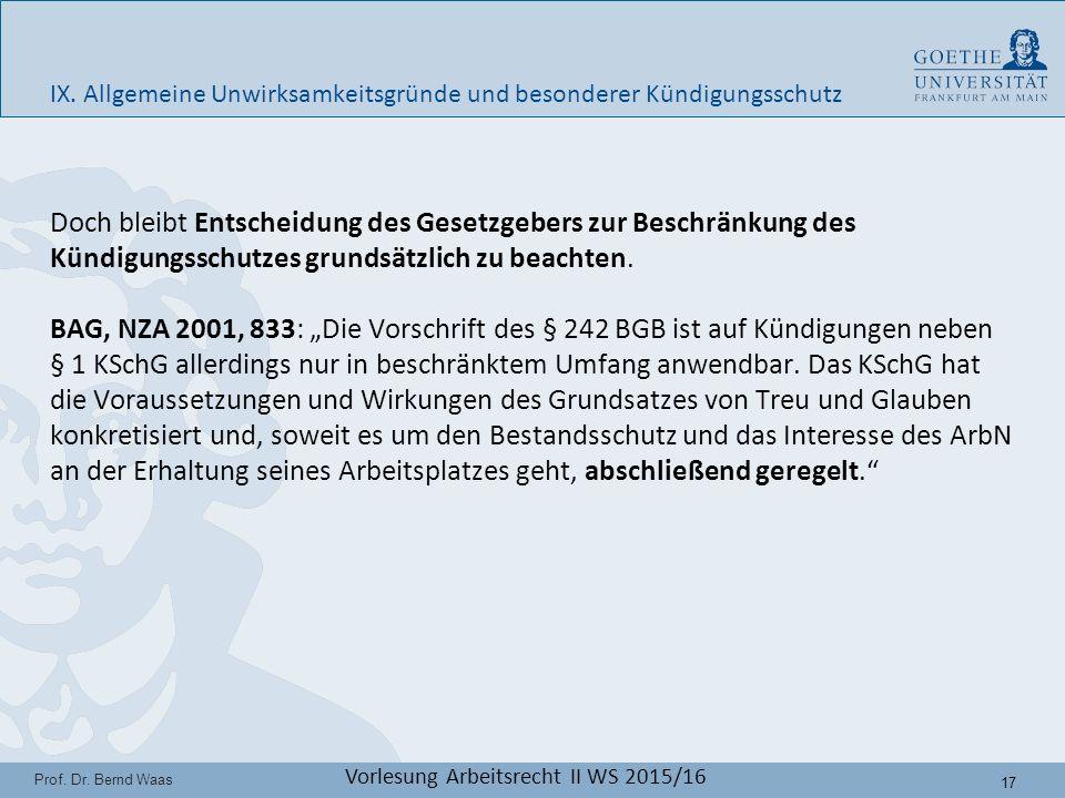17 Prof. Dr. Bernd Waas Vorlesung Arbeitsrecht II WS 2015/16 IX.