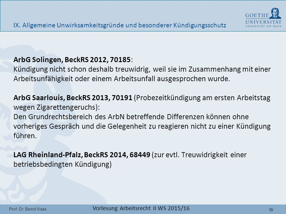 19 Prof. Dr. Bernd Waas Vorlesung Arbeitsrecht II WS 2015/16 IX.