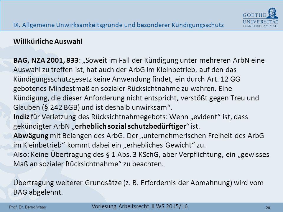 20 Prof. Dr. Bernd Waas Vorlesung Arbeitsrecht II WS 2015/16 IX.