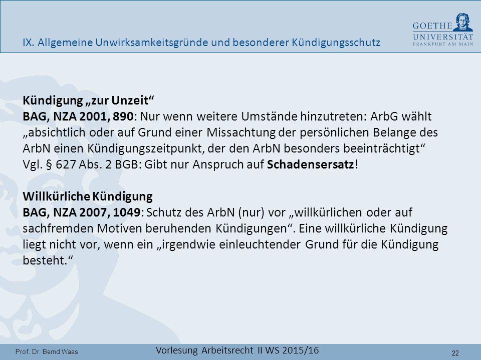 22 Prof. Dr. Bernd Waas Vorlesung Arbeitsrecht II WS 2015/16 IX.