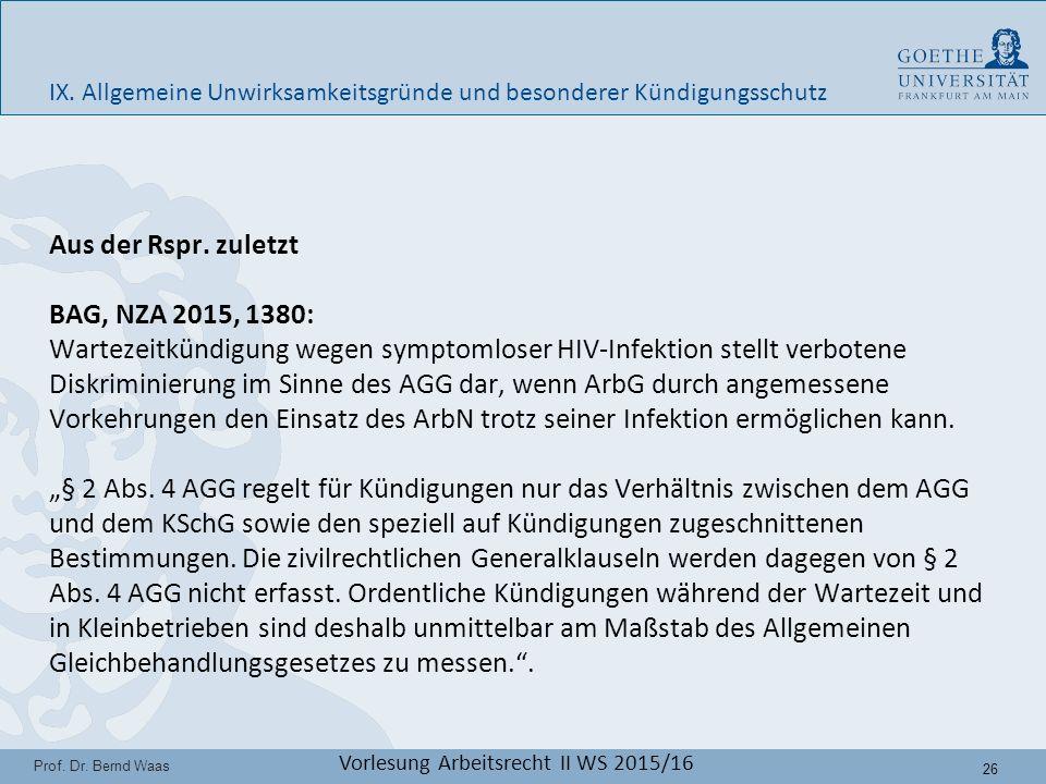 26 Prof. Dr. Bernd Waas Vorlesung Arbeitsrecht II WS 2015/16 IX.