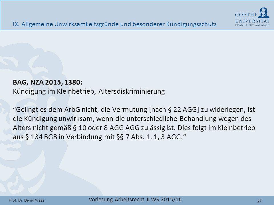 27 Prof. Dr. Bernd Waas Vorlesung Arbeitsrecht II WS 2015/16 IX.